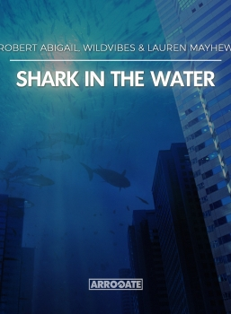 "NEW MUSIC! ""Shark In The Water"""